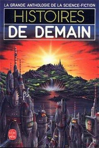 la grande anthologie de la science fiction histoires de mondes etranges