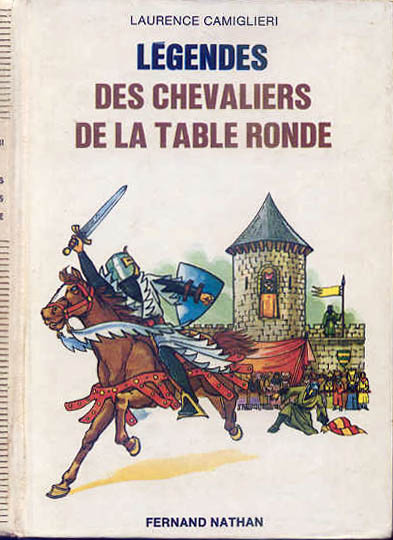 Légendes des Chevaliers de la Table Ronde, 1977. Type 4. Illustrateur : Dominique Fages