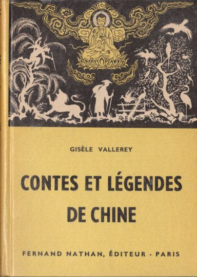 Contes et Légendes de Chine, 1960. Type 3. Illustrateur : ?