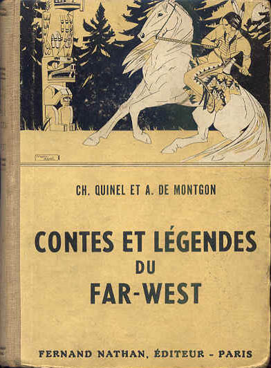Contes et Légendes du Far-West, 1951. Type 2 V. Illustrateur : Manon Iessel