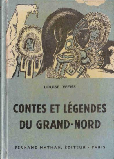 Contes et Légendes du Grand Nord, 1957. Type 3. Illustrateur : ?