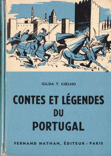 Contes et Légendes du Portugal, 1960. Type 3. Illustrateur : Pierre Leroy