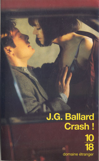 crash by j g ballard Dive deep into j g ballard's crash with extended analysis, commentary, and discussion.