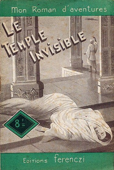 Le Temple invisible, Gestelys