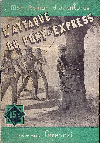 L'Attaque du Pony-Express, Bonneau