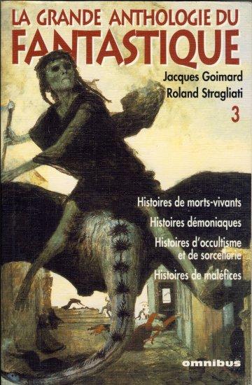 La Grande Anthologie Du Fantastique : Intégrale 12 volumes